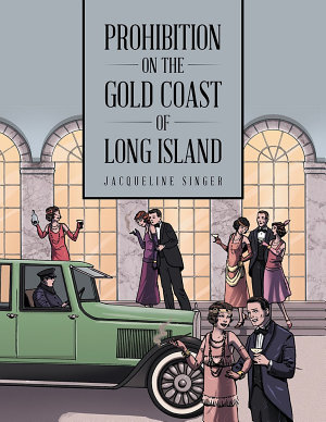 Prohibition on the Gold Coast of Long Island