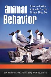Animal Behavior How And Why Animals Do The Things They Do 3 Volumes  Book PDF