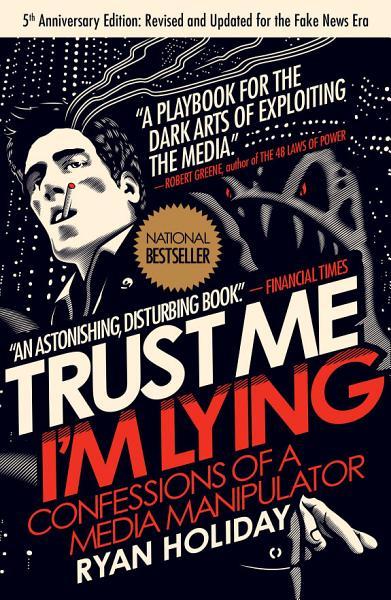Download Trust Me  I m Lying Book
