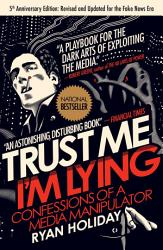 Trust Me I M Lying Book PDF