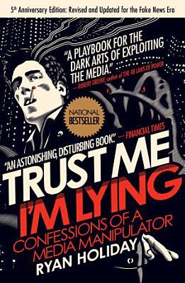 Trust Me  I m Lying