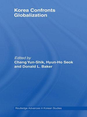 Korea Confronts Globalization