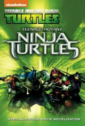 Teenage Mutant Ninja Turtles Special Edition Movie Novelization (Teenage Mutant Ninja Turtles)