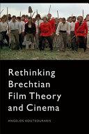 Rethinking Brechtian Film Theory and Cinema PDF