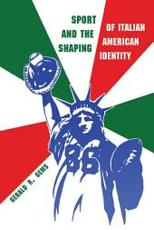 Sport and the Shaping of Italian-American Identity