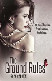 The Ground Rules: Book 1