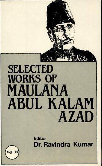 The Selected Works of Maulana Abul Kalam Azad  1956 57 PDF