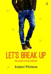 Lets Break Up