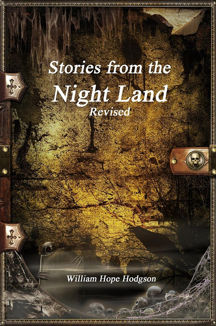 Stories from the Night Land Revised