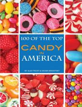 100 of the Top Candies in America