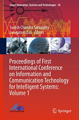 Proceedings of First International Conference on Information and Communication Technology for Intelligent Systems  PDF