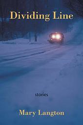 Dividing Line: stories