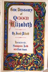 The Life of Elizabeth: Queen of England