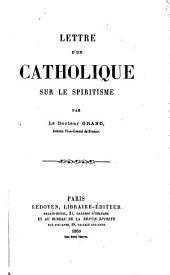 Lettre d'un catholique sur le spiritisme