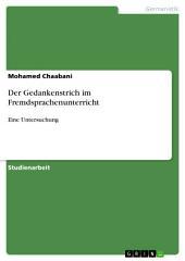 Der Gedankenstrich im Fremdsprachenunterricht: Eine Untersuchung