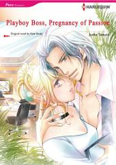 PLAYBOY BOSS, PREGNANCY OF PASSION: Harlequin Comics, Book 2