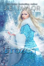 Frozen: A Fractured Fairy Tale
