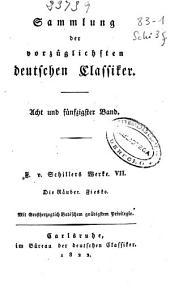 F. v. Schillers Sämmtliche Werke: Die Räuber. Die Verschwörung des Fiesko zu Genua, Band 7