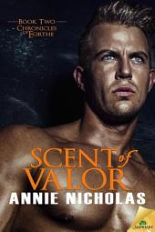 Scent of Valor