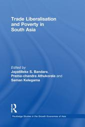 Trade Liberalisation and Poverty in South Asia