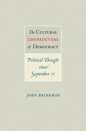 The Cultural Contradictions of Democracy PDF