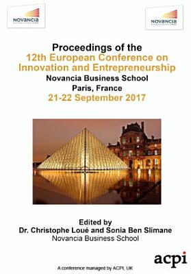 ECIE 2017 12th European Conference on Innovation and Entrepreneurship
