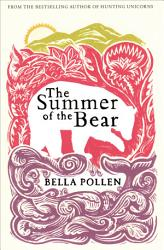 The Summer Of The Bear Book PDF