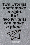 Download Two Wrongs Don t Make a Right  But Two Wrights Can Make a Plane  Book