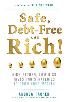 Safe  Debt Free  and Rich