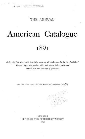 The Annual American Catalogue 1886 1900 PDF
