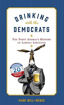 Drinking with the Democrats