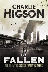 The Fallen: An Enemy Novel