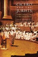 Cicero and the Jurists