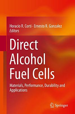 Direct Alcohol Fuel Cells