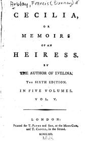 Cecilia, Or Memories of an Heiress: Volume 5
