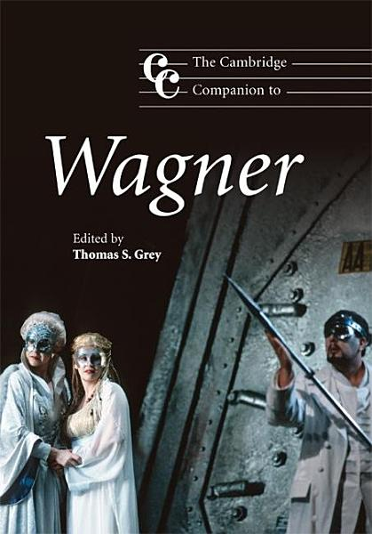 Download The Cambridge Companion to Wagner Book