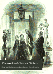 The Works of Charles Dickens: Volume 19