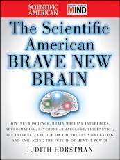 The Scientific American Brave New Brain PDF