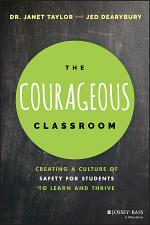 The Courageous Classroom
