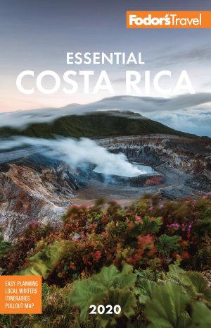Fodor s Essential Costa Rica 2020