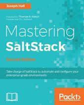 Mastering SaltStack: Edition 2