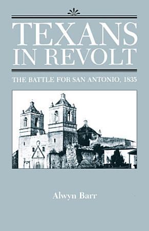 Texans in Revolt PDF