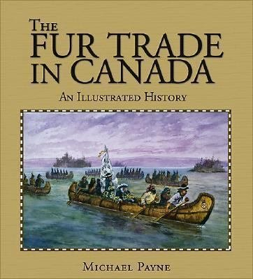 The Fur Trade in Canada PDF
