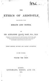 The Ethics of Aristotle: Volume 1