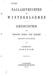 Najaarsvruchten en Winterbloemen: gedichten