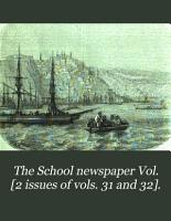 The School newspaper Vol   2 issues of vols  31 and 32   PDF
