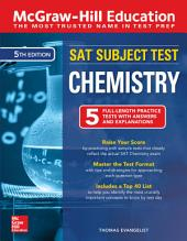 McGraw-Hill Education SAT Subject Test Chemistry, Fifth Edition: Edition 5