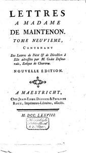 Mémoires pour servir a l'histoire de madame de Maintenon, et à celle du siecle passé: Volume15