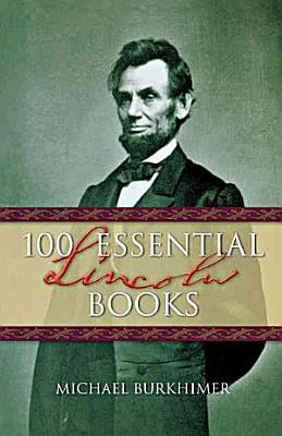 100 Essential Lincoln Books