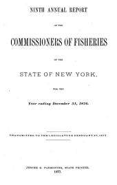 Report of the Commissioners of Fisheries of the State of New York: Volume 9, Part 1876